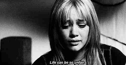 La vida es muy injusta