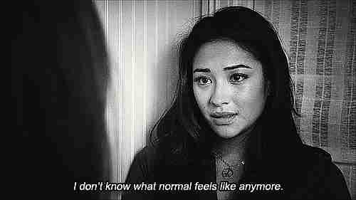 Ya no sé cómo es sentirse normal