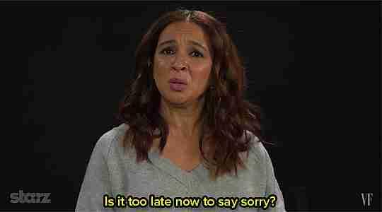 ¿Es demasiado tarde para decir lo siento?