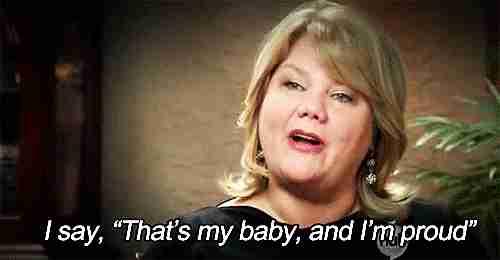 """""""Ese es mi bebé y estoy orgullosa"""""""