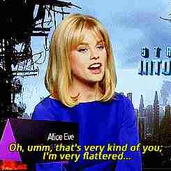 Alice Eve es muy amable de tu parte estoy halagada