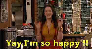 """¡Sí! Estoy tan feliz"""