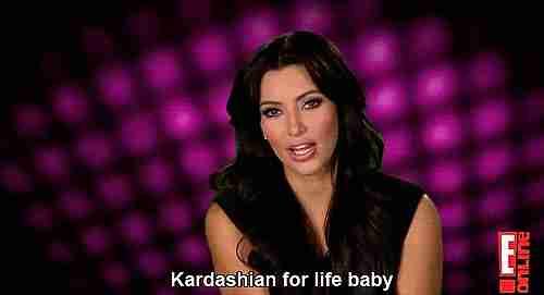 """""""Kardashian de por vida, bebé""""."""